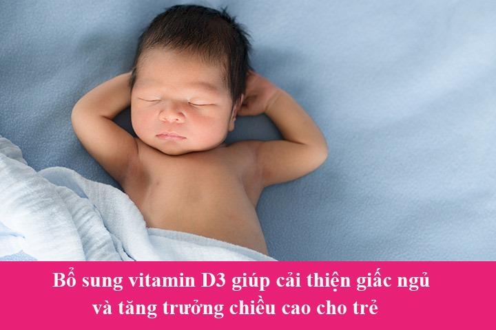 Bổ sung vitamin D3 giúp cải thiện giấc ngủ và tăng trưởng chiều cao cho trẻ